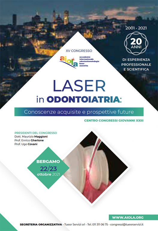 XV Congresso: Laser in Odontoiatria. Conoscenze acquisite e prospettive future